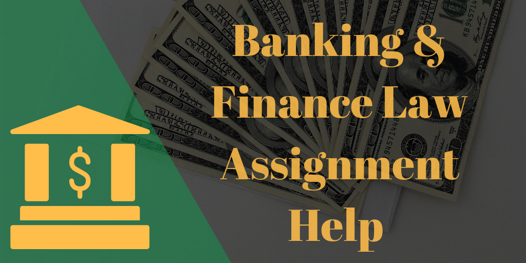 banking and finance law assignment help